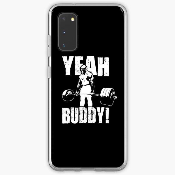 YEAH BUDDY (Ronnie Coleman) Samsung Galaxy Soft Case