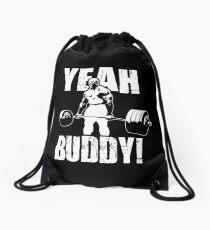 YEAH BUDDY (Ronnie Coleman) Drawstring Bag
