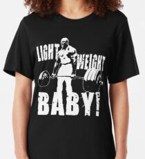 Light Weight Baby! (Ronnie Coleman) Slim Fit T-Shirt