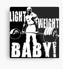 Light Weight Baby! (Ronnie Coleman) Metal Print