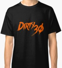 Dirty 30 30th Birthday Party Classic T Shirt