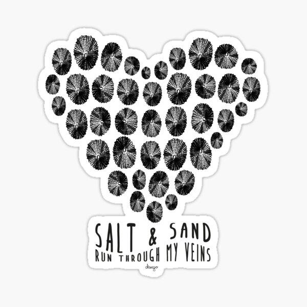 Salt and Sand design Sticker
