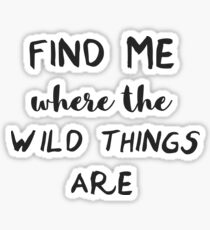 Wild things by Alessia Cara Sticker