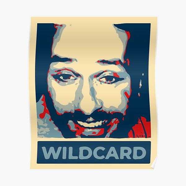 Charlie Kelly Wild Card It's Always Sunny in Philadelphia Poster