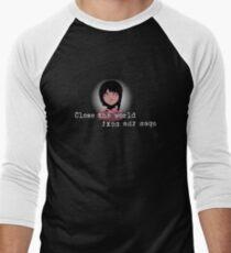 Close the World, Open the Next Men's Baseball ¾ T-Shirt