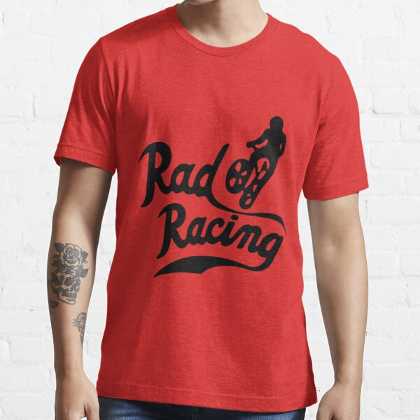 Rad Racing Essential T-Shirt