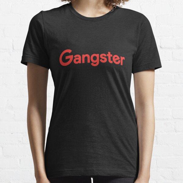 Gangster Essential T-Shirt