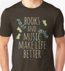 books and music make life better #1 T-Shirt
