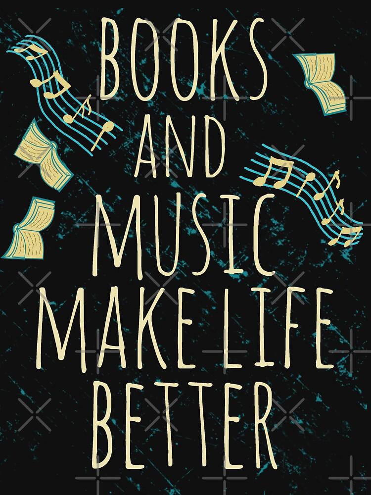 books and music make life better #1 | Women's T-Shirt