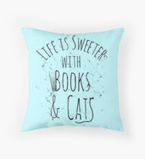 life is sweeter with books & cats Throw Pillow