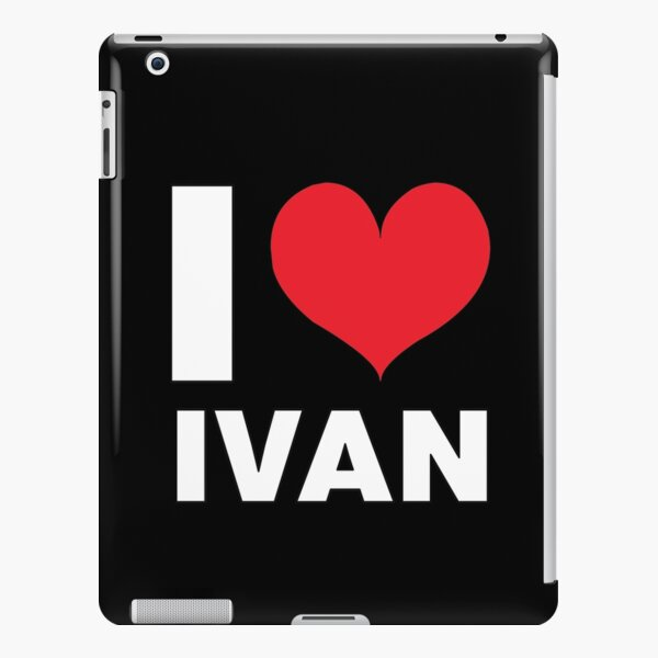 I Love Ivan, Men, Kids, Child Name iPad Snap Case