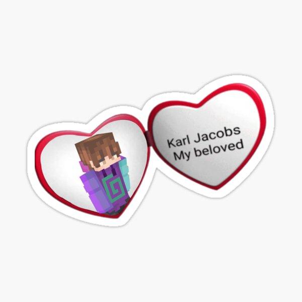 karl jacobs my beloved Sticker
