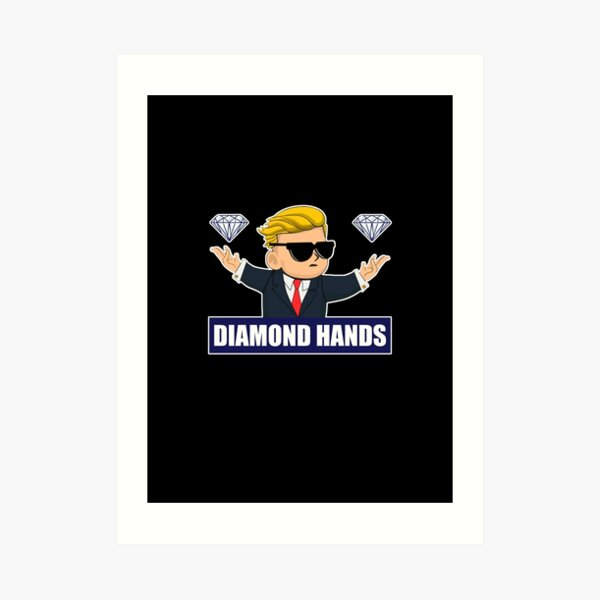 Wallstreetbets Diamond Hands - Stock Market Options Calls Day Trading Bitcoin Art Print