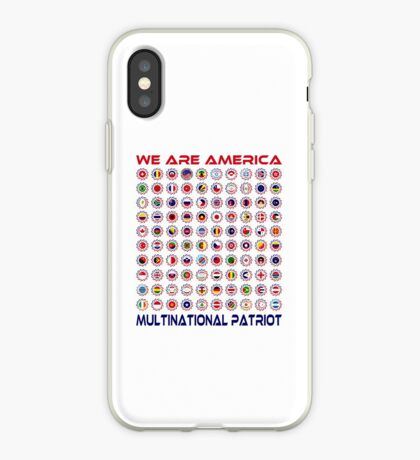 We Are America Multinational Patriot Flag Collective 2.0 iPhone Case