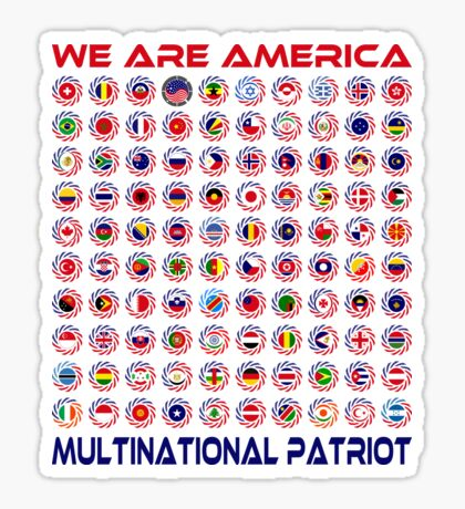 We Are America Multinational Patriot Flag Collective 2.0 Sticker