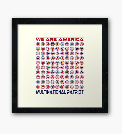 We Are America Multinational Patriot Flag Collective 2.0 Framed Print