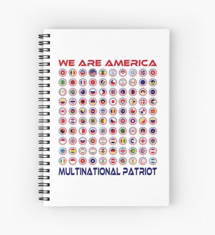 We Are America Multinational Patriot Flag Collective 2.0 Spiral Notebook