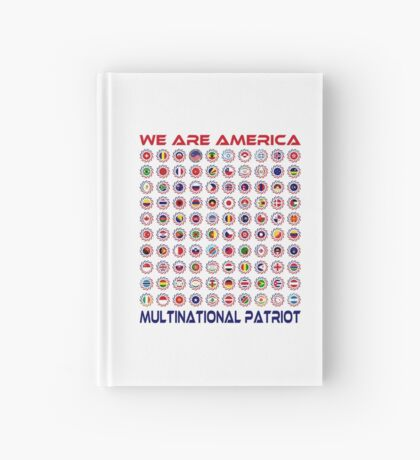 We Are America Multinational Patriot Flag Collective 2.0 Hardcover Journal