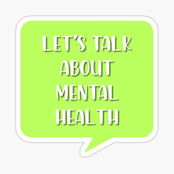 let's talk about mental health Sticker