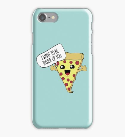 I Want To Be Inside You. iPhone Case/Skin