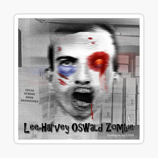 Lee Harvey Oswald Zombie Sticker