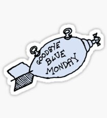 Goodbye Blue Monday Sticker