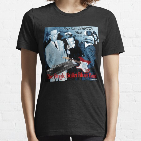 Die Single Bullet Blues Band Essential T-Shirt