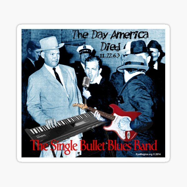 The Single Bullet Blues Band Sticker