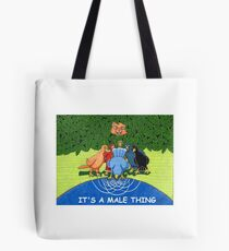 ITS A MALE THANG ! Tote Bag