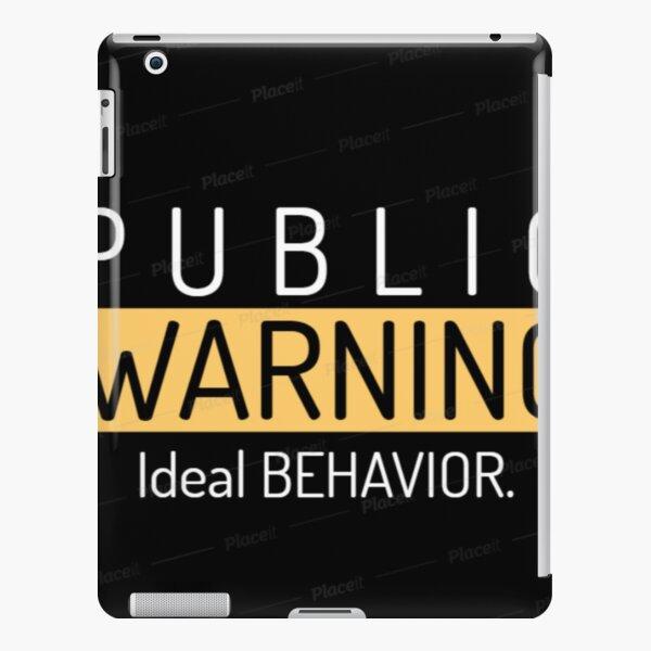 public warning ideal behavior iPad Snap Case