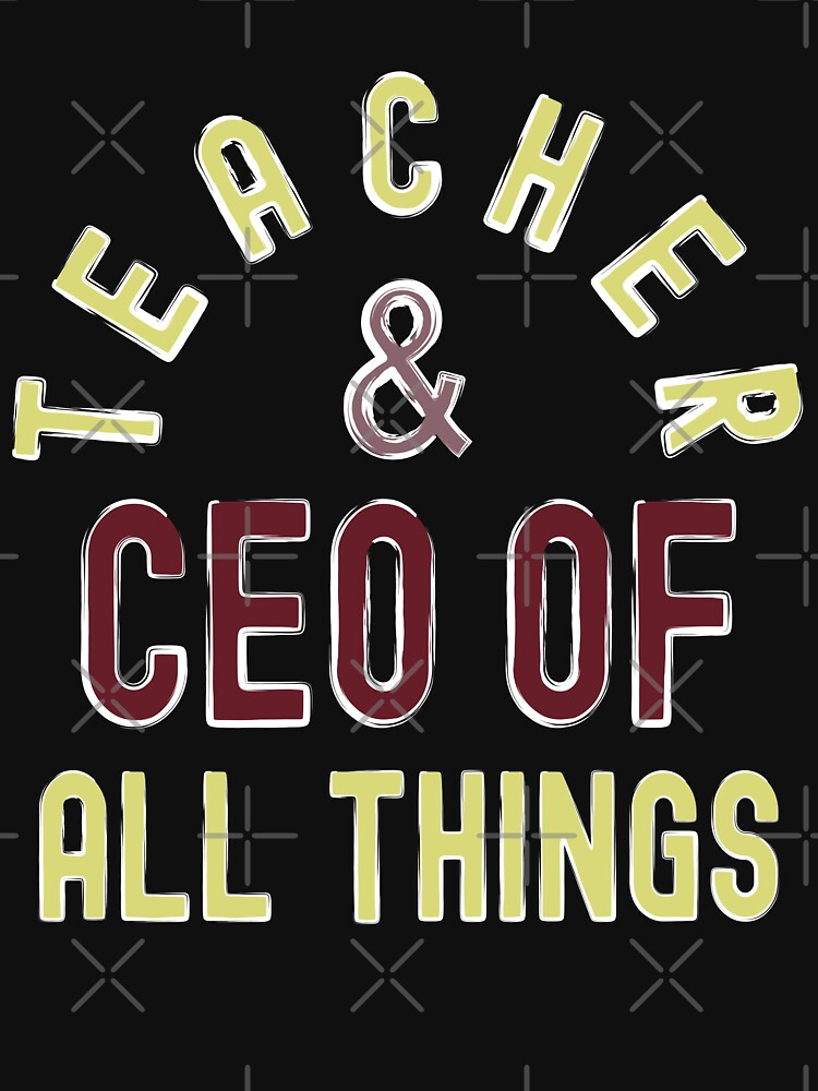 Teacher & CEO Of All Things High Ego Smartest Nerdy by CWartDesign