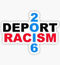 Deport Racism Sticker
