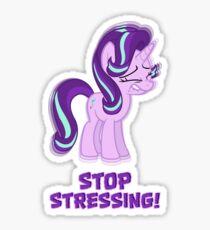 Starlight Glimmer - Stop Stressing! Sticker