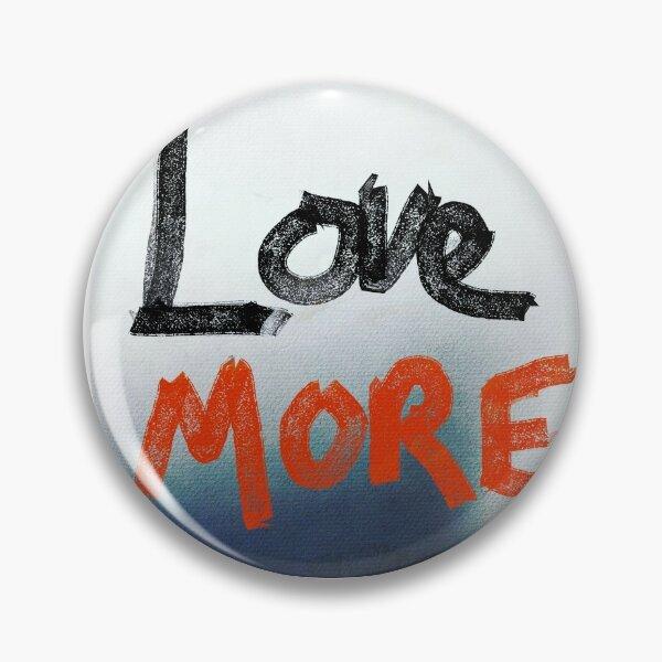 love more Pin