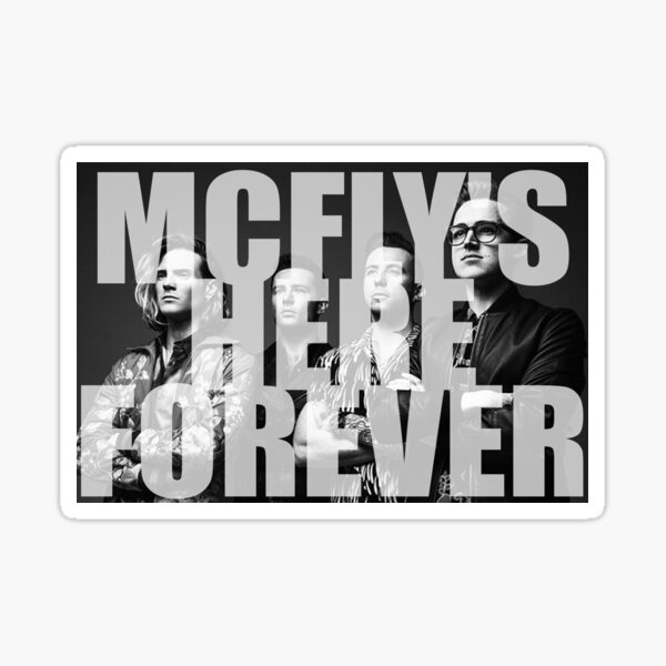 McFly's here forever Sticker