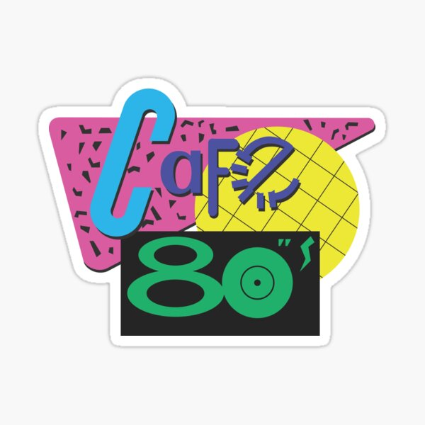 Back To The Cafe 80's Sticker