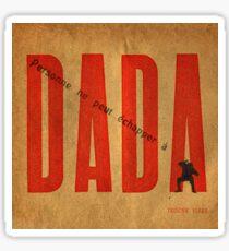 Personne ne peut échapper à DADA .3 Sticker