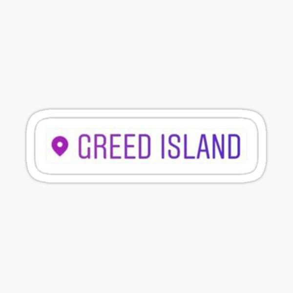 Posición de Greed Island Pegatina