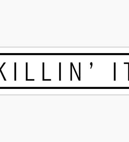 killin' it - black Sticker