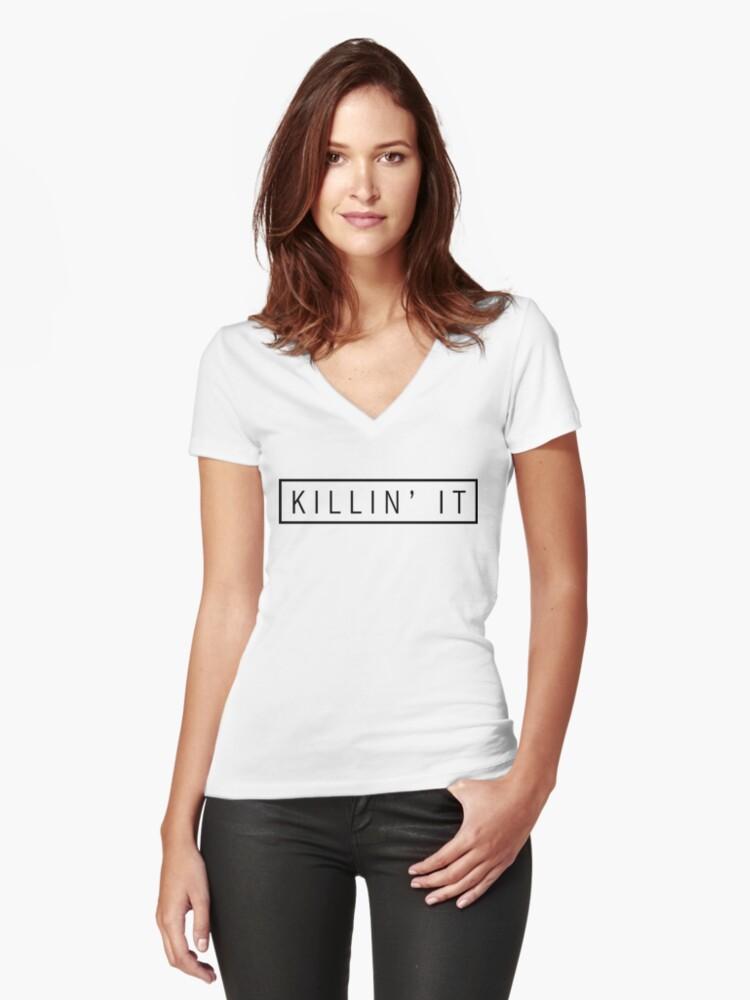 killin' it - black Women's Fitted V-Neck T-Shirt Front