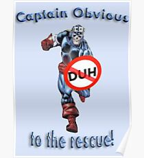 Captain Obvious Poster