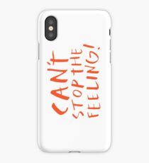 Can't stop the feeling iPhone Case/Skin