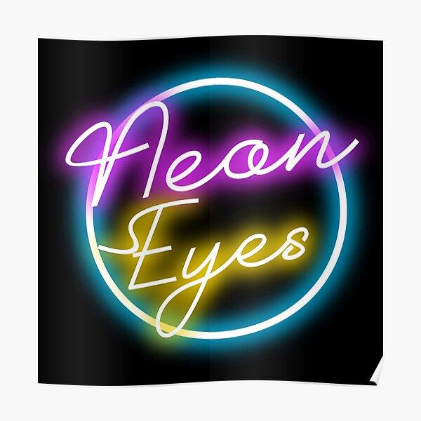 Neon Eyes Poster