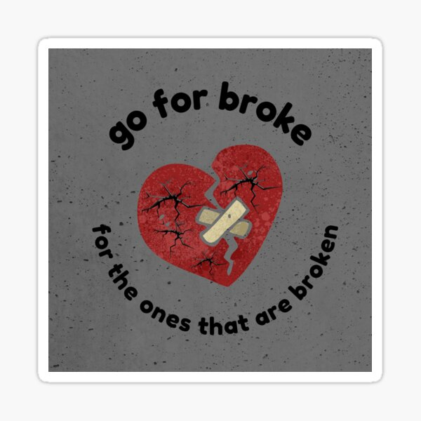 Broke Sticker