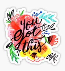 You got this! Sticker