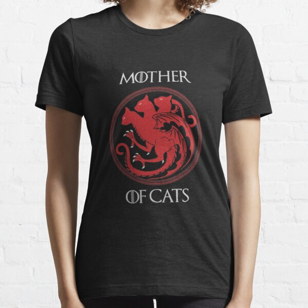 mum gift Game of Thrones Inspired Mother of Cats t-shirt mom TV birthday