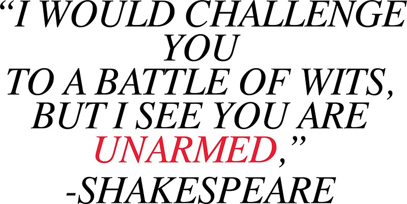 Shakespeare battle of wits by calliecomp