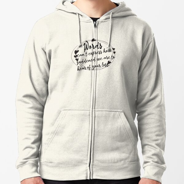 Sympathy Messages Zipped Hoodie