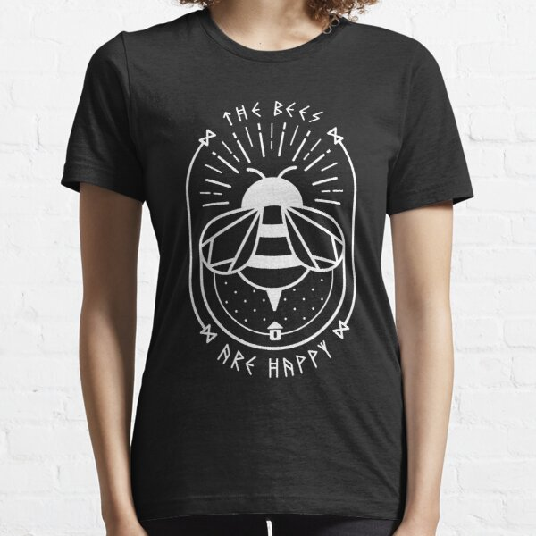 The Bees Are Happy Essential T-Shirt