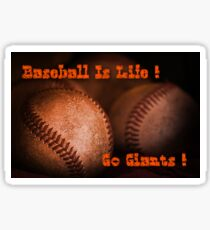 Baseball Is Life - SF Giants Sticker